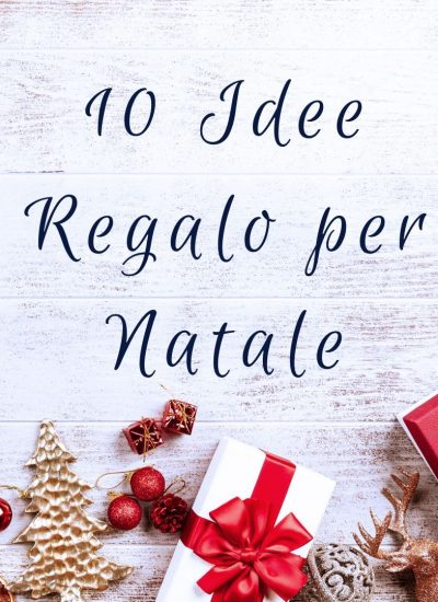 10 idee regalo per Natale