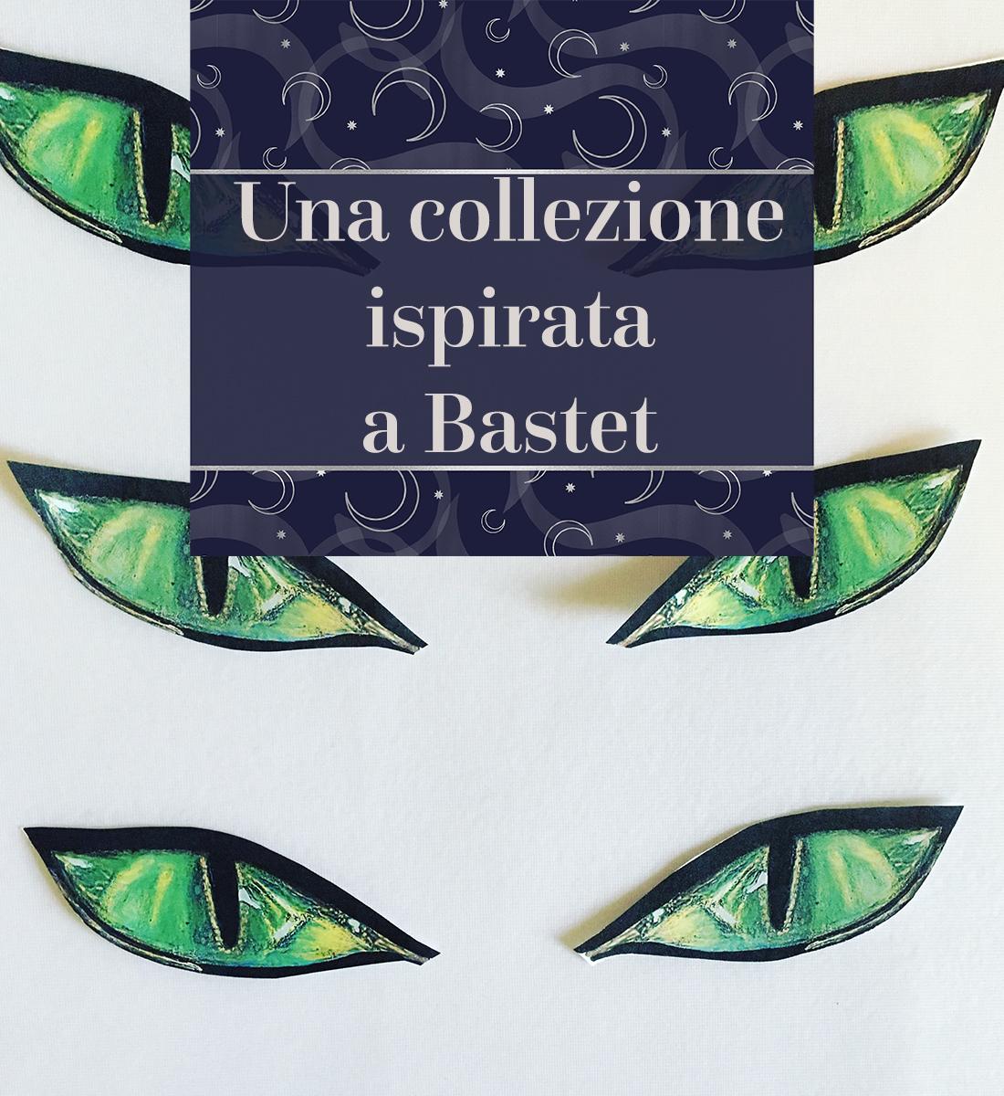 Una collezione ispirata a Bastet